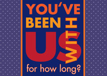 You've Been With Us For How Long? Anniversary Card